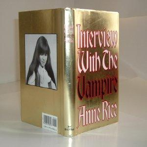 INTERVIEW WITH THE VAMPIRE By ANNE RICE: ANNE RICE