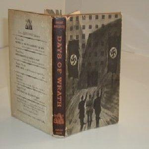 DAYS OF WRATH By ANDRE MALRAUX 1936 First Printing: ANDRE MALRAUX