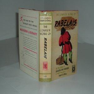 THE COMPLETE WORKS OF RABELAIS 1936 Modern Library: JACQUES LE CLERCQ (Translator)