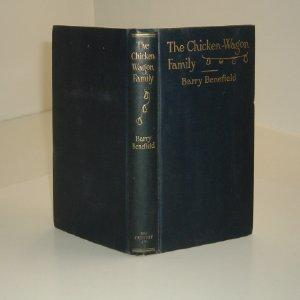 THE CHICKEN-WAGON FAMILY By BARRY BENEFIELD 1925: BARRY BENEFIELD