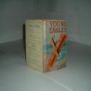 YOUNG EAGLES By HARRIS PATTON 1932 Children: HARRIS PATTON