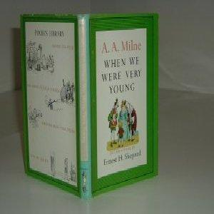 WHEN WE WERE VERY YOUNG By A. A. MILNE 1961 W/DECORATIONS By ERNEST H. SHEPARD: A. A. MILNE