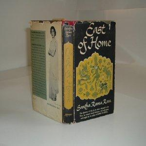 EAST OF HOME By SANTHA RAMA RAU 1950 First Edition stated: SANTHA RAMA RAU