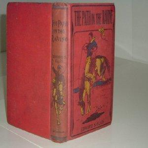 THE PATH IN THE RAVINE By EDWARD S. ELLIS 1895: EDWARD S. ELLIS