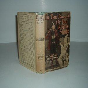 IN THE PALACE OF THE KING By F. MARION CRAWFORD Photoplay Edition: F. MARION CRAWFORD