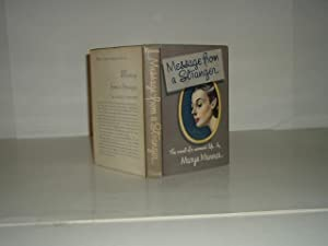 MESSAGE FROM A STRANGER By MARYA MANNES 1948 First Edition: MARYA MANNES