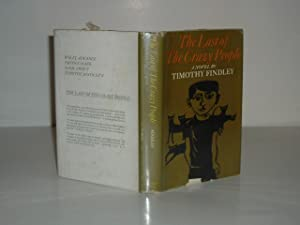 THE LAST OF THE CRAZY PEOPLE By TIMOTHY FINDLEY 1967 First Edition: TIMOTHY FINDLEY