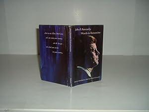 JOHN F. KENNEDY: WORDS TO REMEMBER 1967: JOHN F. KENNEDY