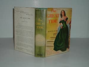 THE GREAT TIDE By RUBYLEA HALL 1947 First Edition: RUBYLEA HALL
