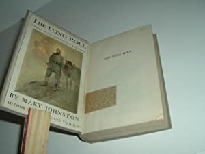 THE LONG ROLL By MARY JOHNSTON 1911 Illustrated by N. C. WYETH A Novel Of The War Between The ...