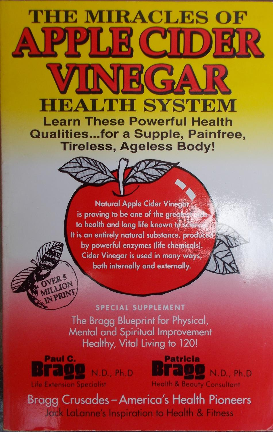 The miracles of apple cider vinegar health system by bragg paul c the miracles of apple cider vinegar health system bragg paul c and malvernweather Gallery