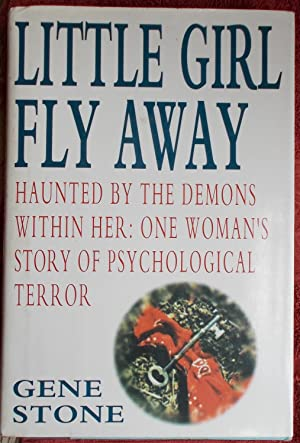Little Girl Fly Away - Haunted by: Stone, Gene