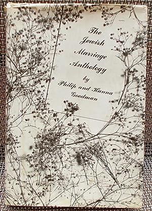 The Jewish Marriage Anthology: Goodman, Philip and