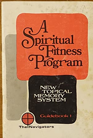 A Spiritual Fitness Program: New Topical Memory System (Guidebook 1)