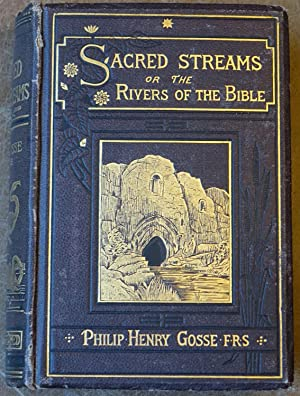Sacred Streams or the Rivers of the Bible