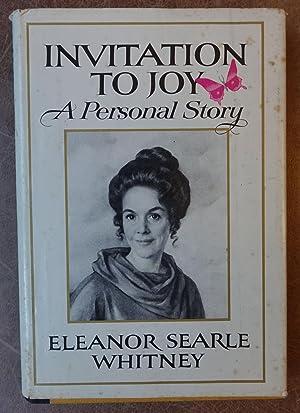 Invitation to Joy: A Personal Story: Whitney, Eleanor Searle