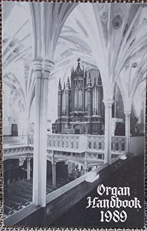 Organ Handbook 1989 (Published for the 34th Annual National Convention of the Society): Laufman, ...