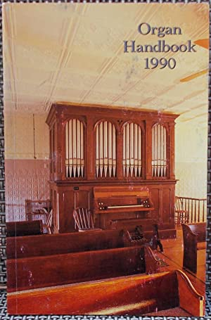Organ Handbook 1990 - (Published for the 35th Annual National Convention of the Society): Laufman, ...
