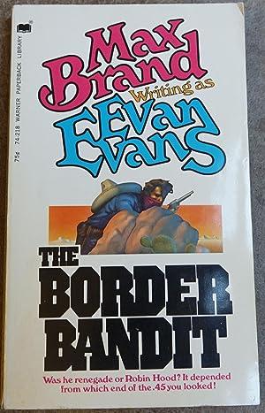 The Border Bandit: Brand, Max (writing