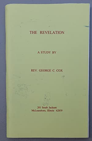 The Revelation: A Study By Rev. George C. Cox
