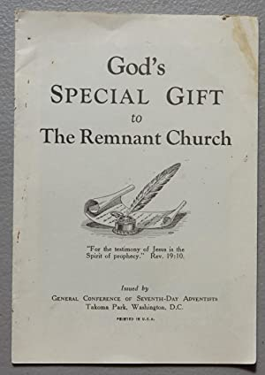 God's Special Gift to the Remnant Church