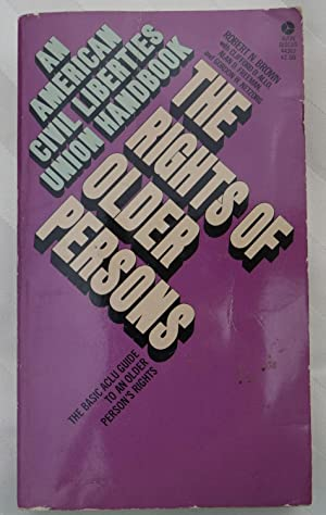 The Rights of Older Persons: The Basic ACLU Guide to an Older Person's Rights