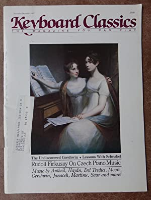 Keyboard Classics: The Magazine You Can Play - November/December 1987 - Rudolf Firkusny On Czech ...