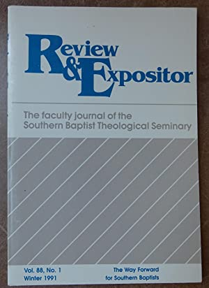 Review & Expositor: The Faculty Journal of the Southern Baptist Theological Seminary - Vol. 88, N...