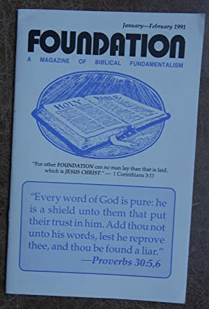 Foundation: A Magazine of Biblical Fundamentalism -: Reynolds, M. H.