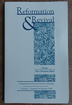 Reformation & Revival: A Quarterly Journal for Church Leadership - Volume 3, Number 3 Summer 1994