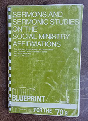 sermons and Sermon Studies on the Social Ministry Affirmations