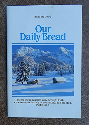 Our Daily Bread: January 1992 Vol. 36 No. 10