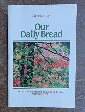Our Daily Bread: September 1991 Vol. 36 No. 6