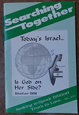 Searching Together: Seeking to Speak Biblical Truth in Love - Winter 1991 Volume 19 No. 4
