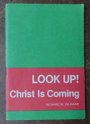 Look Up! Christ is Coming