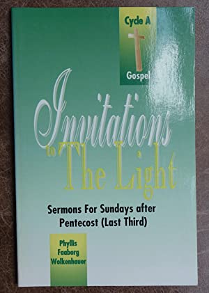 Invitations to the Light: Sermons for Sundays After Pentecost (Last Third)
