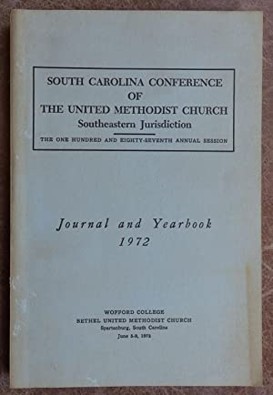 South Carolina Conference of the Untied Methodist Church - Southeastern Jurisdiction - Journal an...