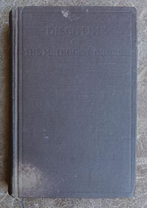 Doctrines and Disciplines of the Methodist Church 1952