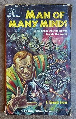 Man of Many Minds: Evans, E. Everett