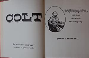Colt: TheMan, The Ams, The Company: Mitchell, James L.