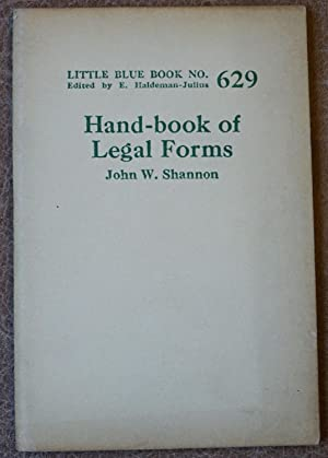 Hand-book of Legal Forms (Little Blue Book No. 629)