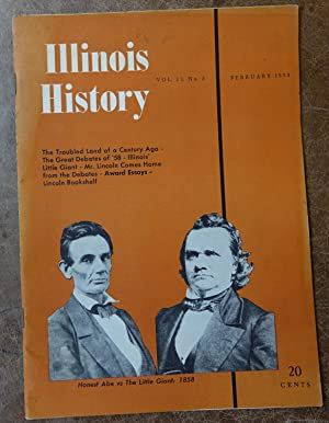 Illinois History - Vol. 11, No. 5 - February 1958