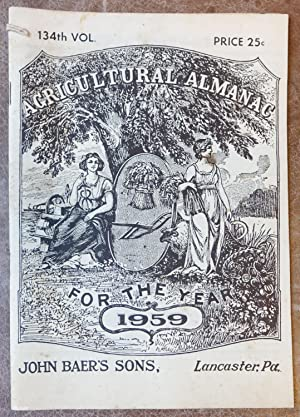 Agricultural Almanac for the Year of Our: John Baer's Sons