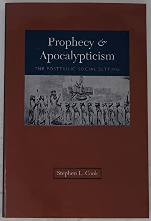 Prophecy & Apocalypticism: The Postexilic Social Setting
