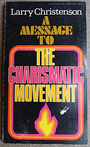 A Message to the Charismatic Movement