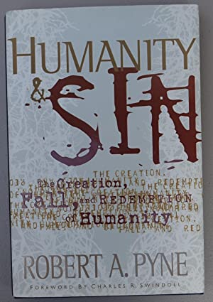 Humanity & Sin: The Creation, Fall, and Redemption of Humanity