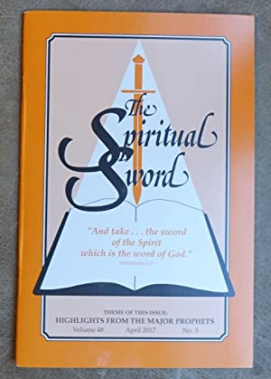 The Spiritual Sword Volume 48 April 2017 No. 3