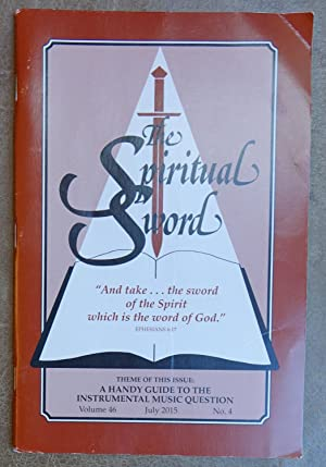 The Spiritual Sword Volume 46 July 2015 No. 4