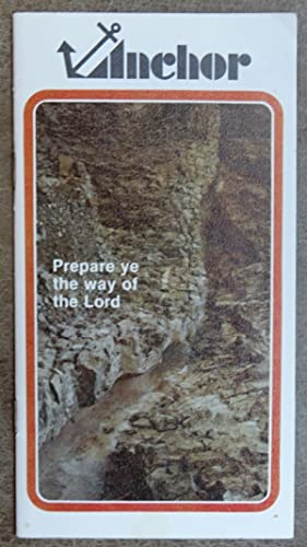 Anchor - Volume 4 No. 10 - Prepare Ye the Way of the Lord