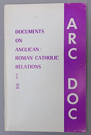 ARC DOC: Documents on Anglican / Catholic Relations I, II